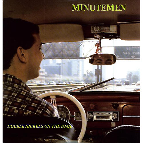 Alliance Minutemen - Double Nickels on the Dime