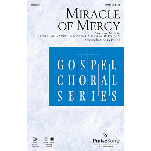 PraiseSong Miracle of Mercy SATB arranged by Marty Parks