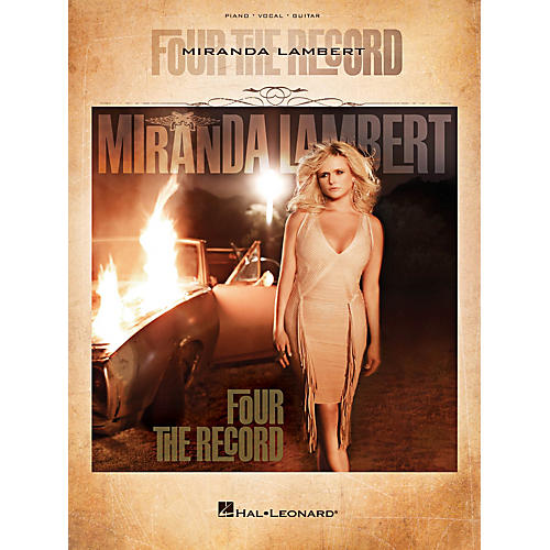 Hal Leonard Miranda Lambert - Four The Record Piano/Vocal/Guitar Songbook