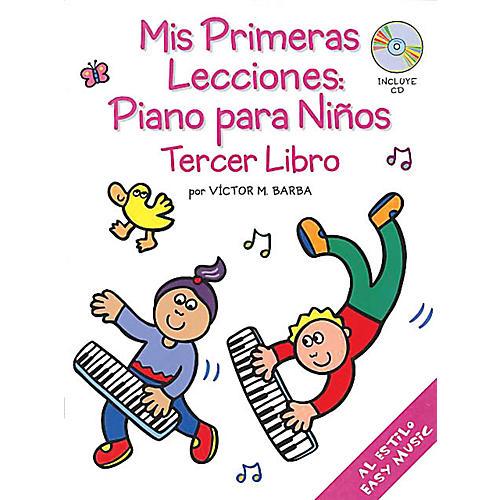 Music Sales Mis Primeras Lecciones: Piano Para Ni±os (Tercer Libro) Music Sales America BK/CD by Victor Barba