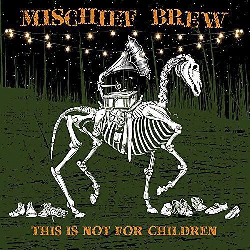 Alliance Mischief Brew - This Is Not for Children