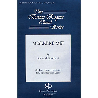 Gentry Publications Miserere Mei (The Bruce Rogers Choral Series) SATB a cappella composed by Richard Burchard