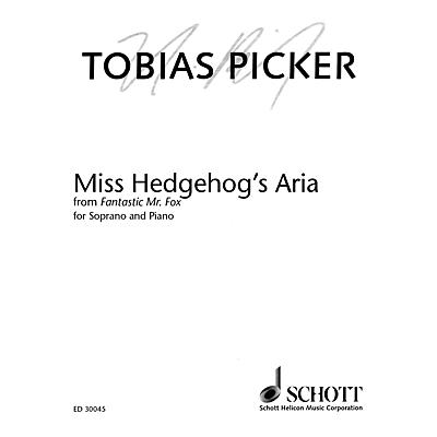 Schott Miss Hedgehog's Aria from Fantastic Mr. Fox (Soprano and Piano) Opera Series  by Tobias Picker