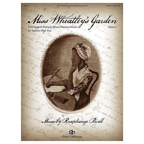 Gentry Publications Miss Wheatley's Garden (Medium High Voice and Piano) composed by Rosephanye Powell