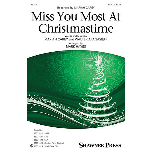 Shawnee Press Miss You Most at Christmas Time SAB by Mariah Carey arranged by Mark Hayes