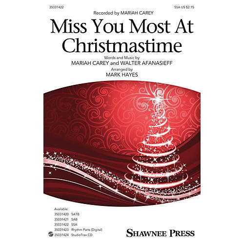 Shawnee Press Miss You Most at Christmas Time SSA by Mariah Carey arranged by Mark Hayes