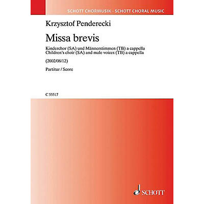 Schott Missa Brevis (Children's Choir (SA) and male voices (TB) a cappella) SA/TB by Krzysztof Penderecki