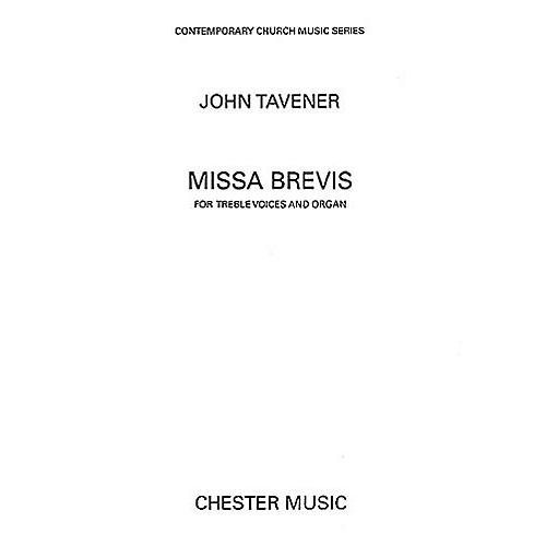 Chester Music Missa Brevis Treble Voices Composed by John Tavener