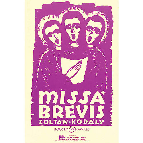 Boosey and Hawkes Missa Brevis (for Mixed Chorus and Organ or Orchestra) Vocal Score composed by Zoltán Kodály