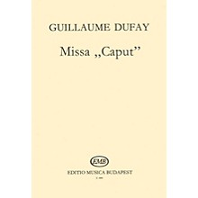 Editio Musica Budapest Missa Caput SATB Composed by G. Dufay