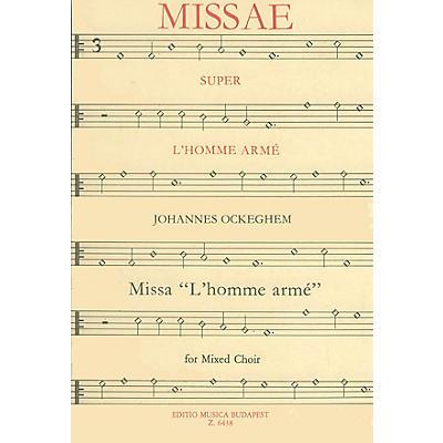 Editio Musica Budapest Missa L'homme Armé Composed by Johannes Ockeghem