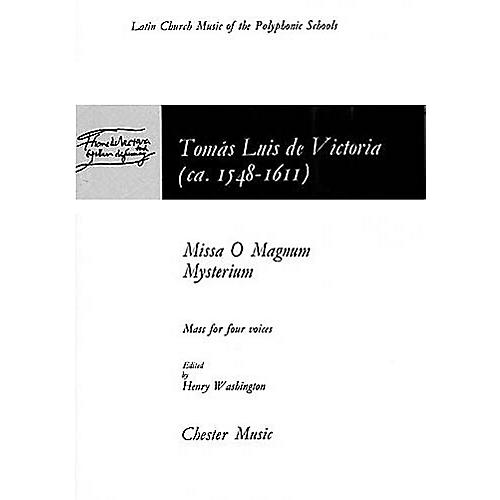 Chester Music Missa O Magnum Mysterium (Mass for 4 Voices) SATB Composed by Tomás Luis de Victoria