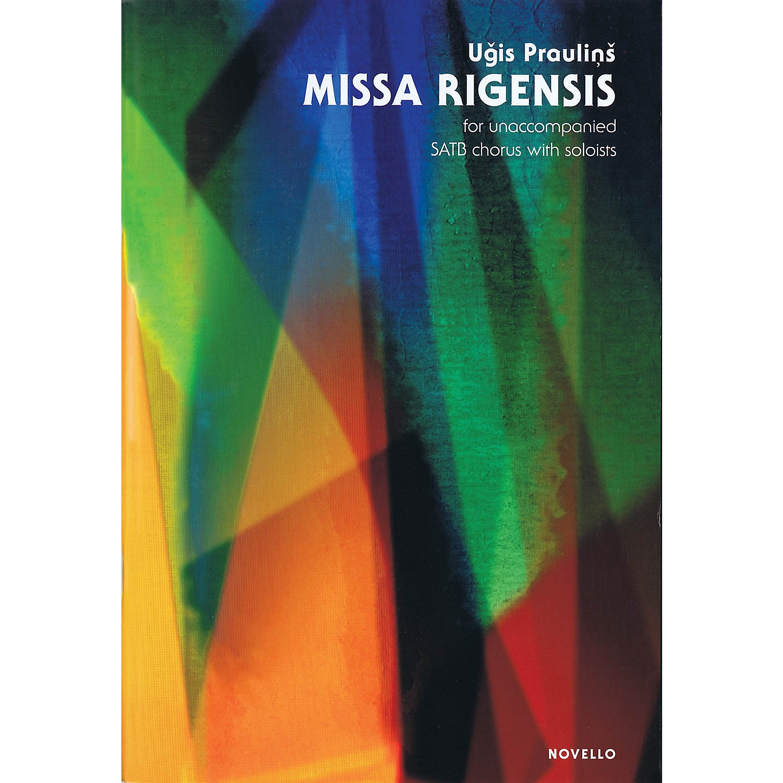 Novello Missa Rigensis (Unaccompanied SATB chorus with soloists) SATB Composed by Ugis Praulins