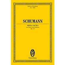 Eulenburg Missa Sacra for Four-Part Choir and Orchestra (Eulenburg Study Score) Study Score by Robert Schumann