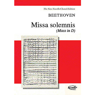 Novello Missa Solemnis (Mass in D) (Vocal Score) SATB Composed by Ludwig van Beethoven