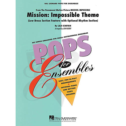 Hal Leonard Mission: Impossible (Low Brass Ensemble (opt. rhythm section)) Concert Band Level 2.5 by John Berry