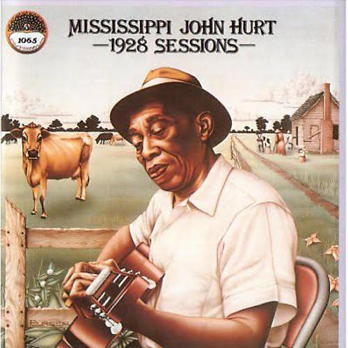 Alliance Mississippi John Hurt - 1928 Sessions