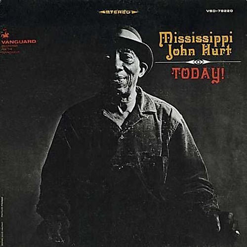 Alliance Mississippi John Hurt - Today