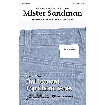 Hal Leonard Mister Sandman SA by Emmylou Harris arranged by Ed Lojeski