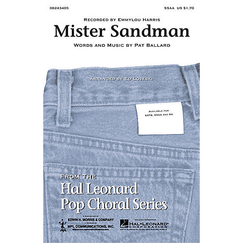 Hal Leonard Mister Sandman SSAA by Emmylou Harris arranged by Ed Lojeski