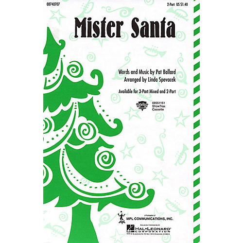Hal Leonard Mister Santa 2-Part arranged by Linda Spevacek