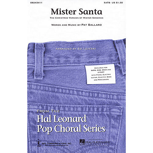 Hal Leonard Mister Santa SATB arranged by Ed Lojeski