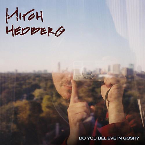 Alliance Mitch Hedberg - Do You Believe In Gosh