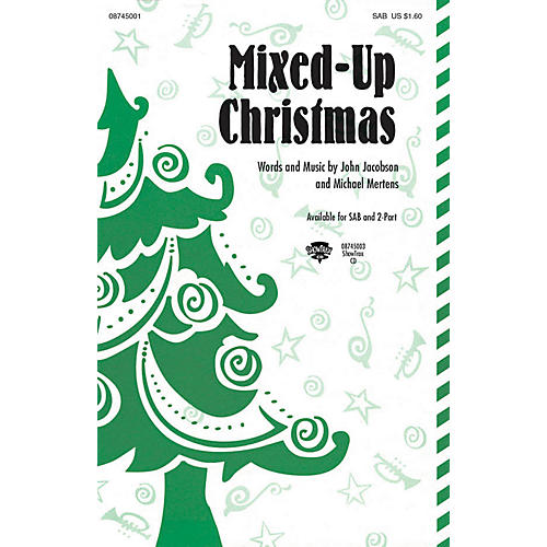Hal Leonard Mixed-Up Christmas 2-Part Composed by John Jacobson/Michael Mertens