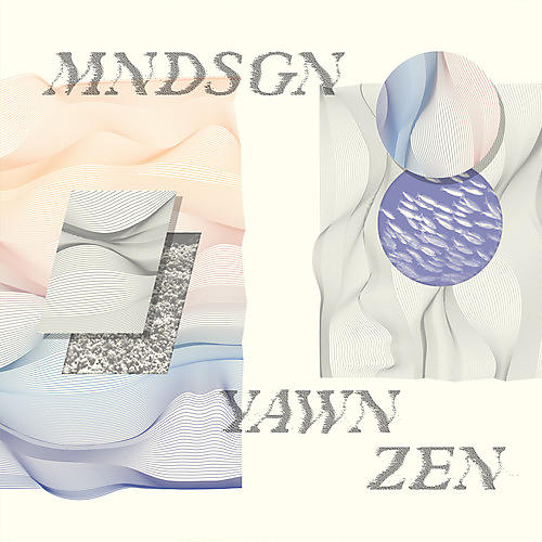 Alliance Mndsgn - Yawn Zen