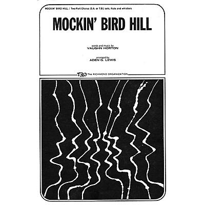 TRO ESSEX Music Group Mockin' Bird Hill 2-Part Arranged by Aden G. Lewis