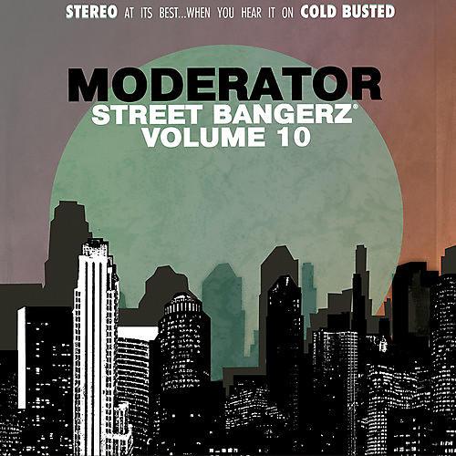 Alliance Moderator - Street Bangerz Vol. 10