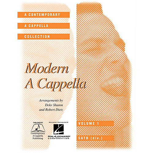 Contemporary A Cappella Publishing Modern A Cappella SATB DV A Cappella