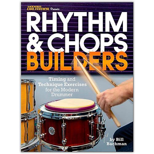Modern Drummer Modern Drummer Presents Rhythm & Chops Builders Book Series Softcover Written by Bill Bachman