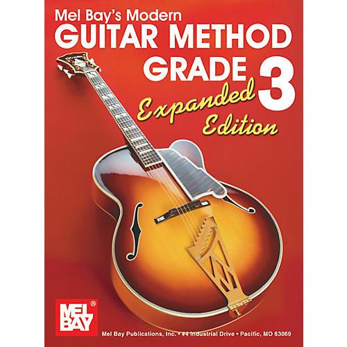 Mel Bay Modern Guitar Method Grade 3 Book - Expanded Edition