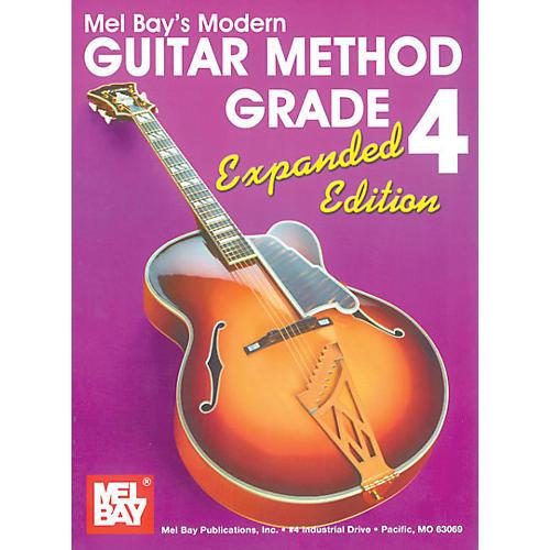 Mel Bay Modern Guitar Method Grade 4 Book - Expanded Edition