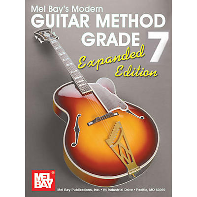 Mel Bay Modern Guitar Method Grade 7 Book - Expanded Edition