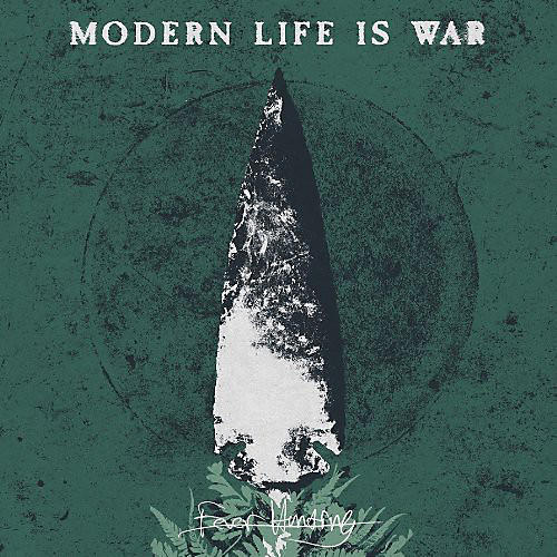 Alliance Modern Life Is War - Fever Hunting