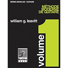 Berklee Press Modern Method for Guitar, Vol 1. - French Edition, Book Only Berklee Methods Series by William Leavitt