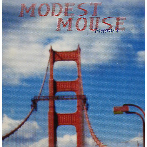 Alliance Modest Mouse - Interstate 8