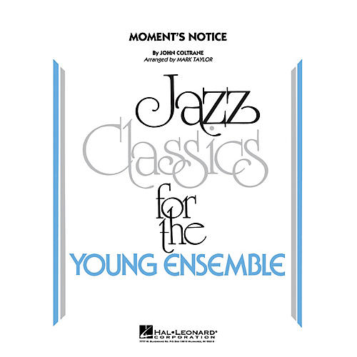 Hal Leonard Moment's Notice Jazz Band Level 3 Arranged by Mark Taylor