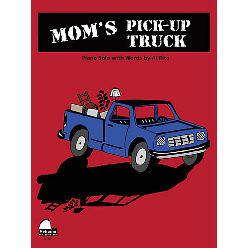 SCHAUM Mom's Pick-up Truck Educational Piano Series Softcover