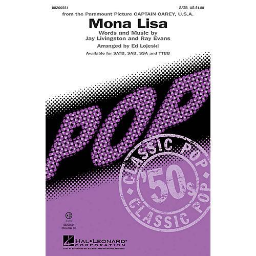 Hal Leonard Mona Lisa SATB by Nat King Cole arranged by Ed Lojeski
