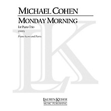Lauren Keiser Music Publishing Monday Morning (Piano, Violin, Cello) LKM Music Series Composed by Michael Cohen
