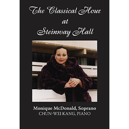 Amadeus Press Monique McDonald (The Classical Hour at Steinway Hall) Amadeus Series DVD Performed by Monique McDonald
