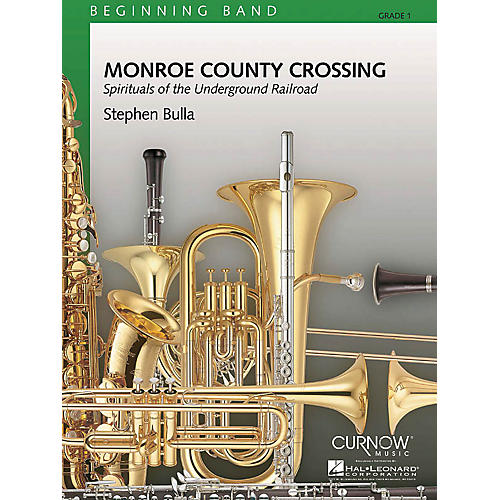 Curnow Music Monroe County Crossing (Grade 1 - Score Only) Concert Band Level 1 Composed by Stephen Bulla