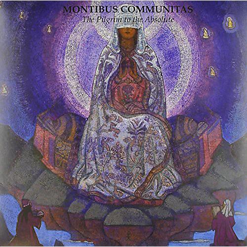 Alliance Montibus Communitas - Pilgrim to the Absolute