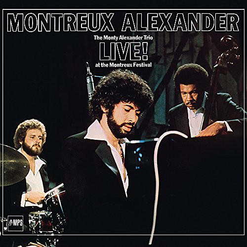 Alliance Monty Trio Alexander - Live! At The Montreux Fes