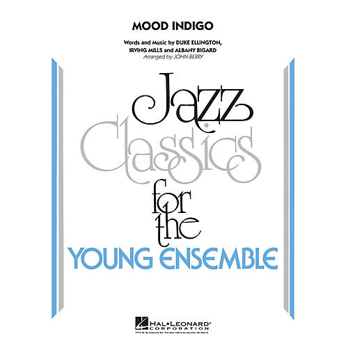 Hal Leonard Mood Indigo Jazz Band Level 3 by Duke Ellington Arranged by John Berry