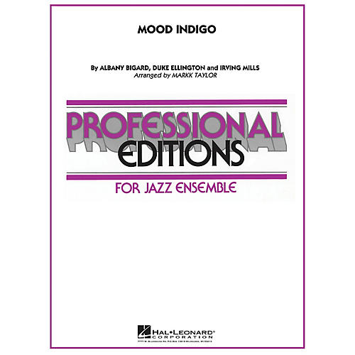 Hal Leonard Mood Indigo Jazz Band Level 5 Arranged by Mark Taylor