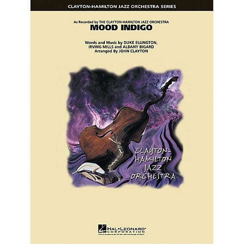 Hal Leonard Mood Indigo Jazz Band Level 5 by Duke Ellington Arranged by John Clayton